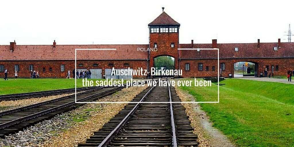 Auschwitz – Birkenau The saddest place I have ever been.