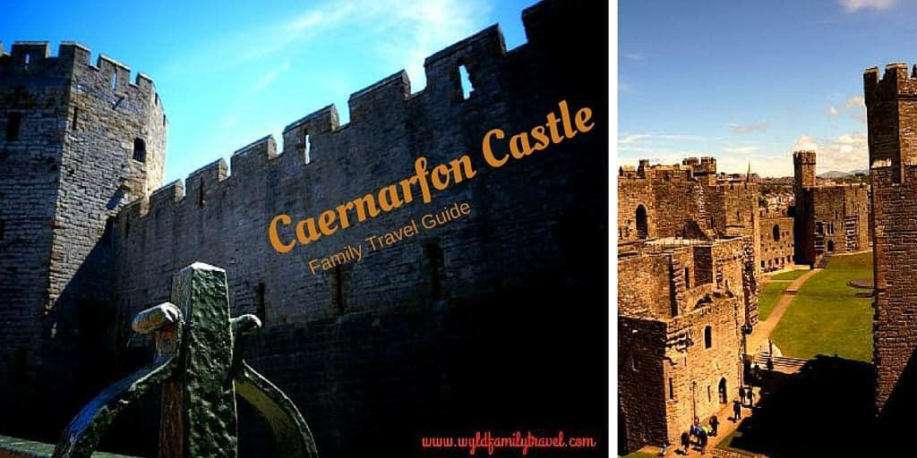 Caernarfon Castle Wales – Updated 2017