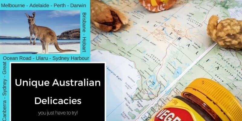 Unique Australian Delicacies you should try!