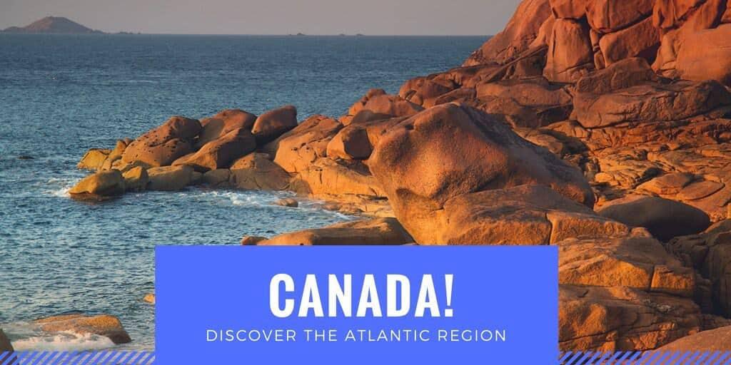 Discover the Atlantic Coast Canada as a family